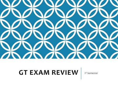 GT EXAM REVIEW 1 st Semester. GENRES OF LITERATURE 1.Autobiography 2.Biography 3.Drama 4.Fable 5.Fantasy 6.Fiction 7.Folktale 8.Genre 9.Historical Fiction.
