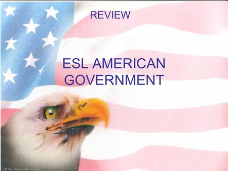 ESL AMERICAN GOVERNMENT REVIEW. A CONSTITUTION IS A GROUP OF LAWS IN 1787, LEADERS FROM 12 STATES WENT TO PHILADELPHIA AND WROTE THE CONSTITUTION THE.