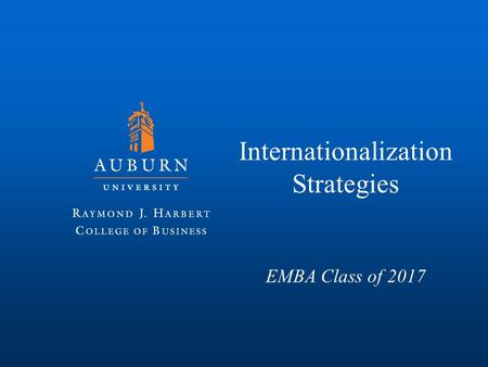 Internationalization Strategies EMBA Class of 2017.
