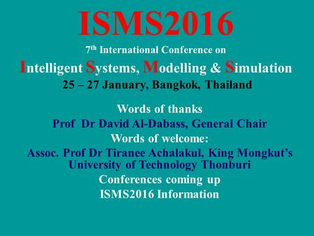 ISMS2016 Intelligent Systems, Modelling & Simulation