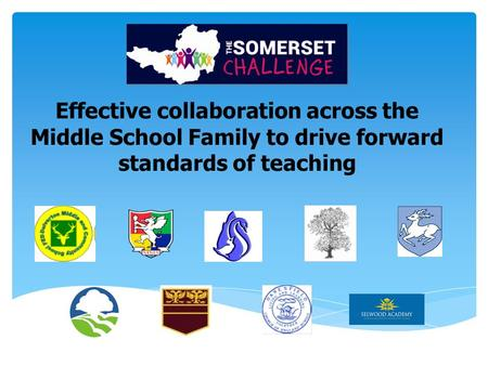 Effective collaboration across the Middle School Family to drive forward standards of teaching.