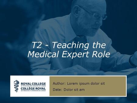 T2 - Teaching the Medical Expert Role