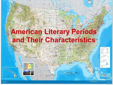 American Literary Periods and Their Characteristics.