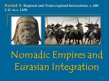 Nomadic Empires and Eurasian Integration 1. Nomadic Economy and Society Rainfall in central Asia too little to support large-scale agriculture Rainfall.