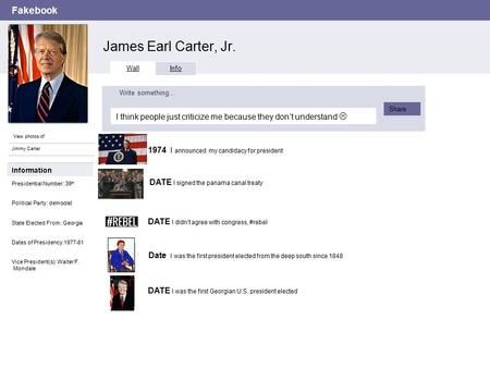 Fakebook James Earl Carter, Jr. View photos of Jimmy Carter Wall Info I think people just criticize me because they don't understand  Write something…