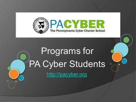 Programs for PA Cyber Students
