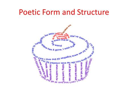 Poetic Form and Structure