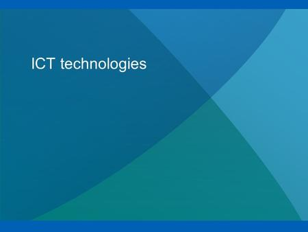 "ICT technologies. 2 ICT literacy ""ICT literacy is using digital technology communications tools, and/or networks to access, manage, integrate, evaluate,"