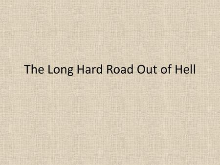 The Long Hard Road Out of Hell. Marilyn Manson Protagonist Marilyn Manson.