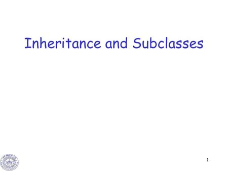 1 Inheritance and Subclasses. 2 Inheritance Often we create very similar classes –Different types of triangles: equilateral, isosceles, etc. –Different.