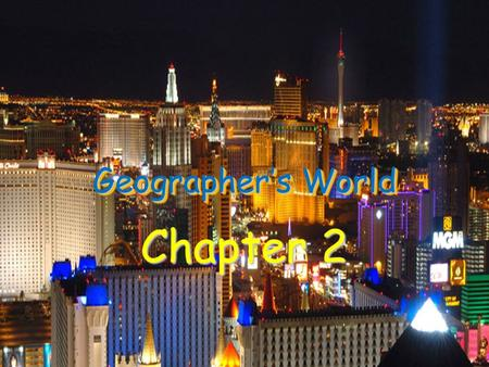 Geographer's World Chapter 2. A. One World Pangaea (Alfred Wegener) – Super continent where all the continents were connected Tectonic Plates – Caused.