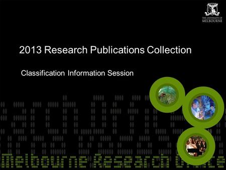 2013 Research Publications Collection Classification Information Session.
