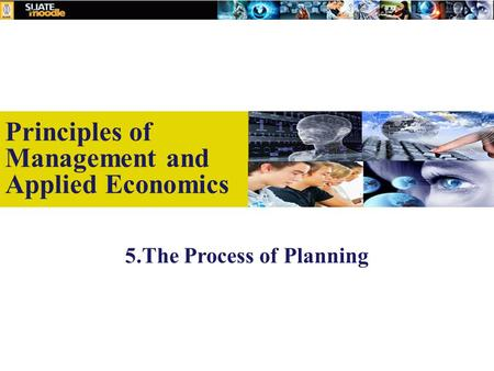 5.The Process of Planning Principles of Management and Applied Economics.