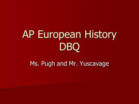 ap european history college board essay The ap european history test is hard here are 50+ ap european history tips for tackling dbqs and the multiple choice so you get a 5 on ap european history.