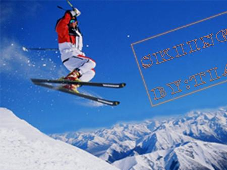 What is Skiing?  Skiing is a popular sport that is enjoyed world wide by groups ranging from young children to actual olympic skiers. Participants strap.