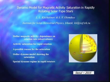 Dynamo Model for Magnetic Activity Saturation in Rapidly Rotating Solar-Type Stars Stellar magnetic activity: dependence on rotation rate (observations)