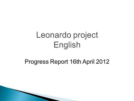 Progress Report 16th April 2012. Level 3: Completed (except the 3 units which had to be reassigned due to developer illness) Level 4: Planned, assigned.