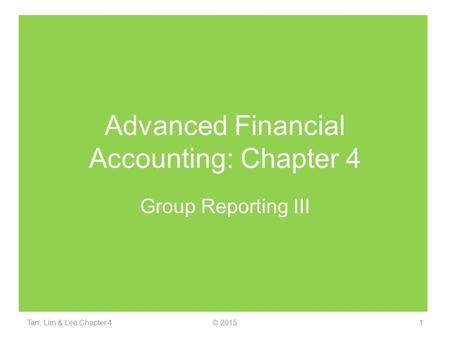 Advanced Financial Accounting: Chapter 4