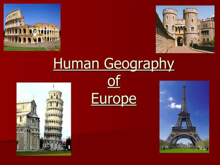 Human Geography of Europe. Mediterranean Europe The Mediterranean region was home to 2 great civilizations of ancient Europe: The Mediterranean region.
