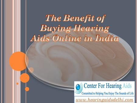 Www.hearingaidsdelhi.com. Digital Hearing instruments represent the most advanced technology available today. These instruments actually contain.