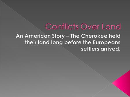 Cherokee CREEK Seminole Chickasaw Choctaw  Andrew Jackson supported the settlers' demand for Native American land.  Congress created the Indian Territory.