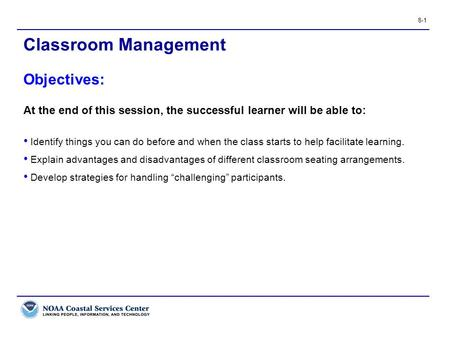 Classroom Management Objectives: