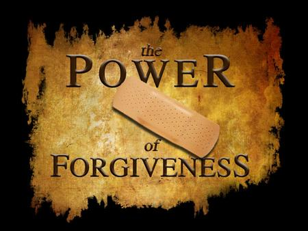 TITLE: Forgiveness: Letting go of the Debt that is owed. TEXT: Colossians 3:1-13 THEME: Follow Jesus example by forgiving others.