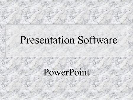 Presentation Software PowerPoint. What is a presentation? n A collection of slides relating to the same topic which may be shown while an oral report.