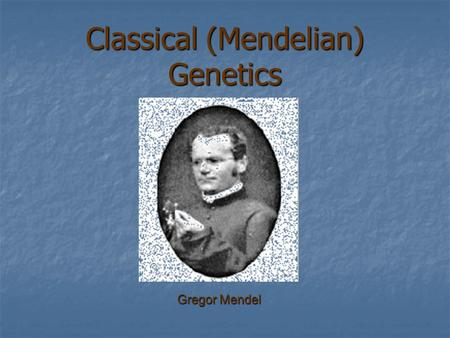 mendelian genetics scientific paper Investigating mendelian genetics with wisconsin  • scientific inquiry,  place one filter paper disc in the lid of a petri dish.