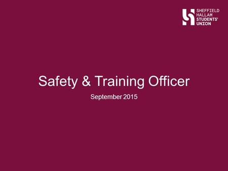 Safety & Training Officer September 2015. Ice Breaker.