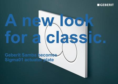 A new look for a classic. Geberit Samba becomes Sigma01 actuator plate.