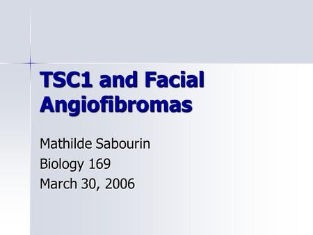 TSC1 and Facial Angiofibromas