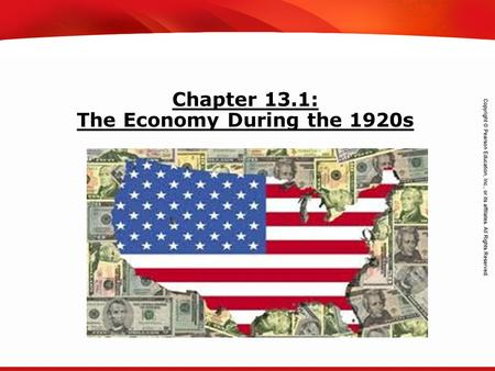 TEKS 8C: Calculate percent composition and empirical and molecular formulas. Chapter 13.1: The Economy During the 1920s.