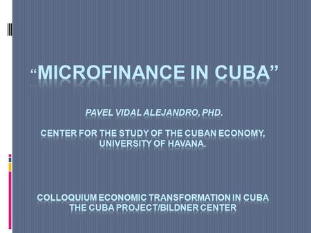 Introduction A central piece of the current reform of the Cuban economic model is the creation of alternative spaces for small-scale private sector and.