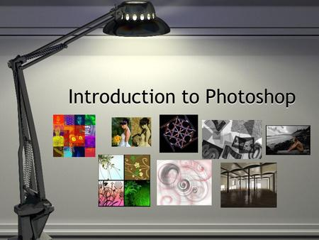 Introduction to Photoshop. What is Photoshop? Photoshop is software that enables you to create, modify, combine and optimize digital images.