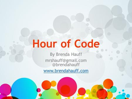 Hour of Code By Brenda