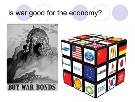 Is war good for the economy?. Does anyone have opinions on this? No, Mr. Hunt, please don't make me talk! Ok then, let's begin by defining Economy.