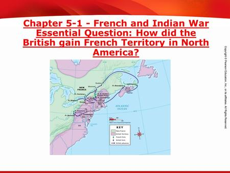 TEKS 8C: Calculate percent composition and empirical and molecular formulas. Chapter 5-1 - French and Indian War Essential Question: How did the British.