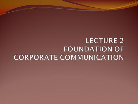Defining corporate communication Corporate communication (CC) is a complex and distinctive management discipline, which here refers to public relations.