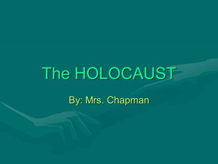The HOLOCAUST By: Mrs. Chapman. World War II  ng=en&ModuleId=10005137&MediaId=3376http://www.ushmm.org/wlc/media_nm.php?la.