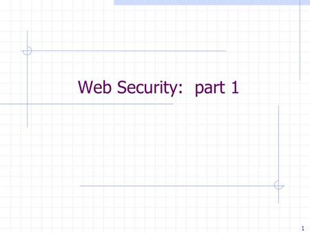 "1 Web Security: part 1. Vulnerability Stats: web is ""winning"" Source: MITRE CVE trends Majority of vulnerabilities now found in web software."