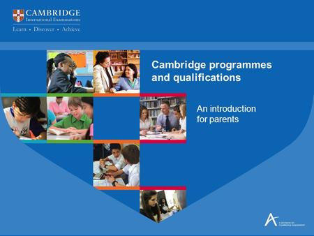 Cambridge programmes and qualifications
