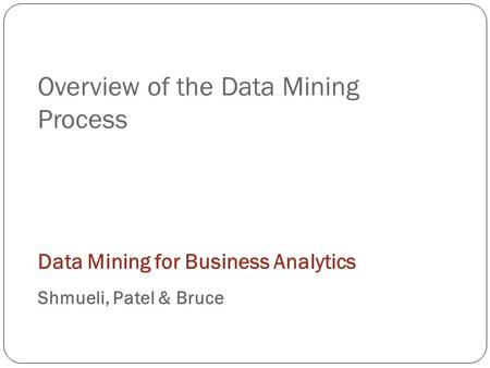 overview of the data mining 2012-03-13  data mining: an overview 117 knowledge for a better understanding the functions of the users that use the kdd process can be divided in three classes: (a) domain expert, who should possess a large understanding of the.