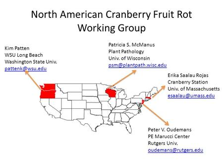 North American Cranberry Fruit Rot Working Group