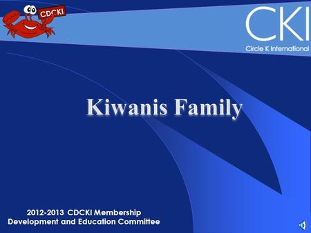2012-2013 CDCKI Membership Development and Education Committee.