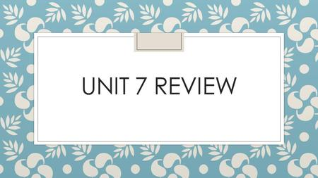 UNIT 7 REVIEW. Mixed ◦ The US is best described as what type of economy?