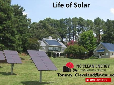 Life of Solar Created in 1988 as a resource for renewable energy programs and information, training, technical assistance and.