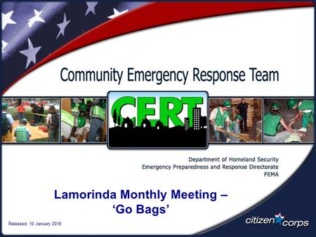 Lamorinda Monthly Meeting – 'Go Bags' Released: 10 January 2016.