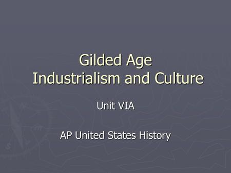 AP U.S. History Politics of the Gilded Age