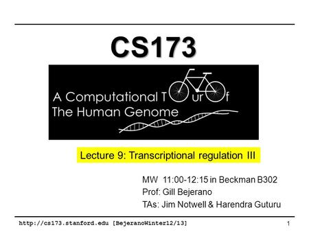 CS173 Lecture 9: Transcriptional regulation III
